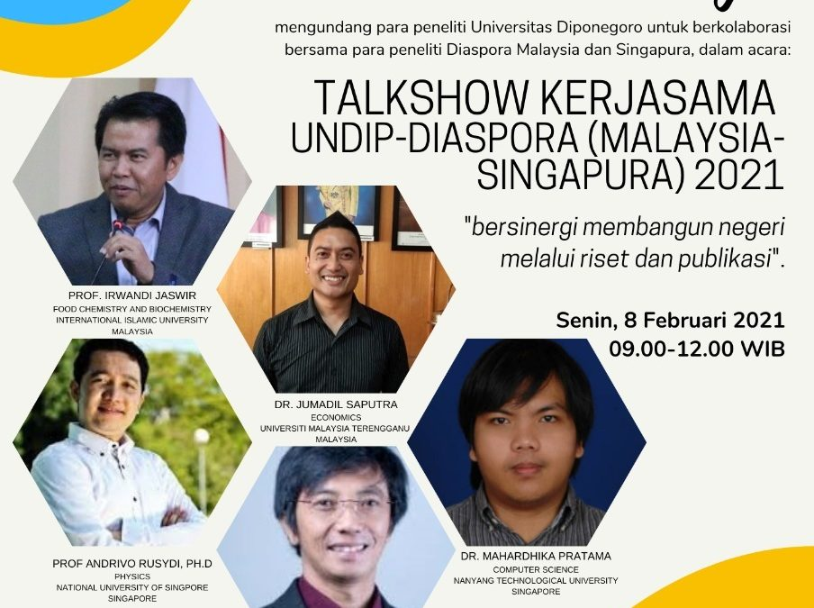 TALKSHOW KERJASAMA UNDIP-DIASPORA 2021 Seri 1 : Singapore-Malaysia